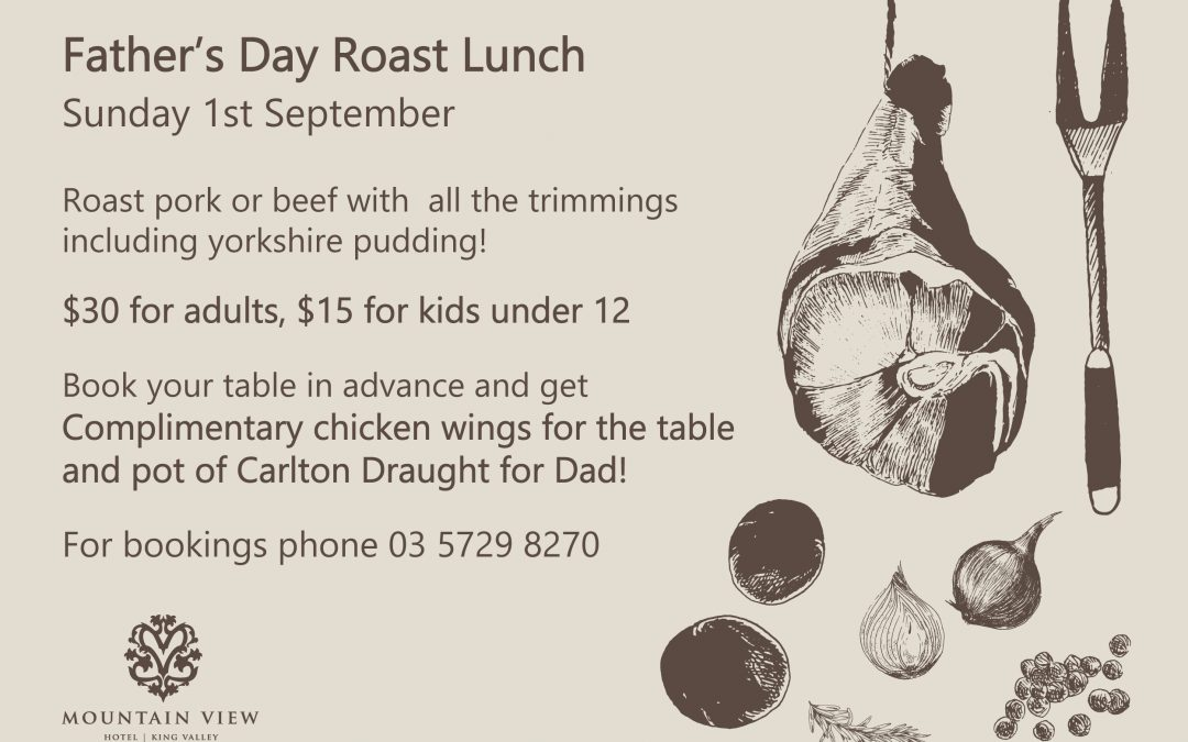 Father's Day Roast Lunch Sun 1 September